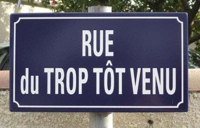 rue-du-trop-tot-venu